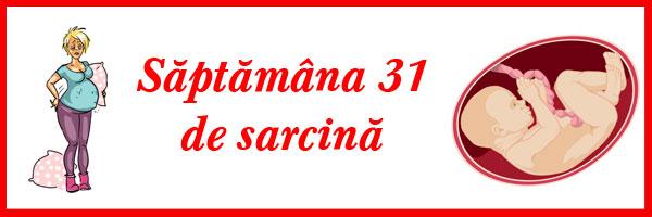 saptamana-31-de-sarcina